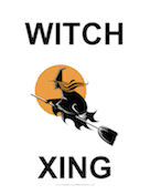Witch Xing Sign